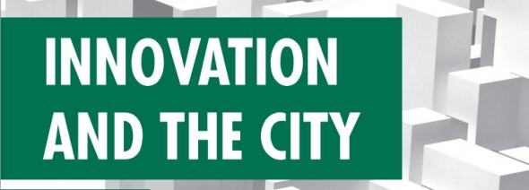 חדשנות והעיר הגדולה